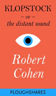 Klopstock, or The Distant Sound (Ploughshares Solos Book 6)
