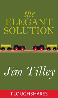 The Elegant Solution (Ploughshares Solos Book 7)