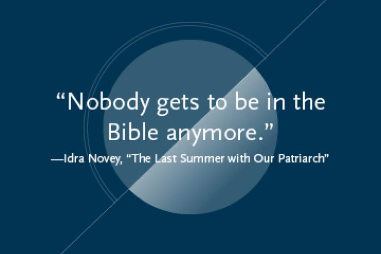 """Nobody gets to be in the Bible anymore."""
