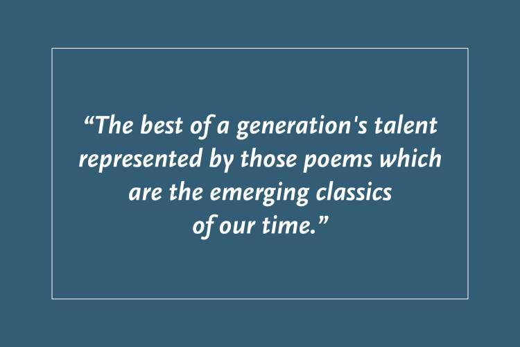 """a blue square with the text """"the best of a generation's talent represented by those poems which are the emerging classics of our time."""""""