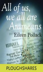 All Of Us, We All Are Arameans (Ploughshares Solos Book 4)
